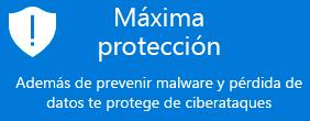 Máxima protección